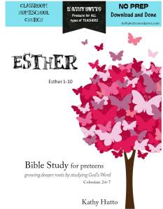 Bible Study for Preteens - Esther